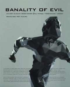 BANALITY OF EVIL-N-01