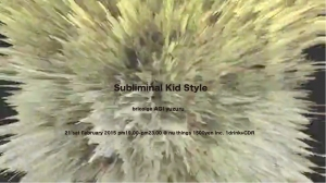 SUBLIMINAL KID STYLE 21